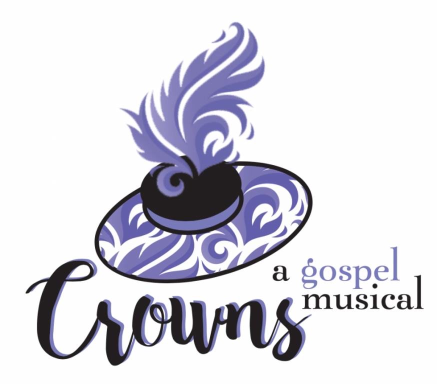 Client: Crowns, A Gospel Musical